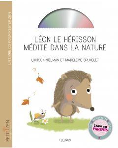 Léon le hérisson médite dans la nature (livre-CD)