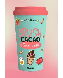 Crush, cacao et sucre vanillé