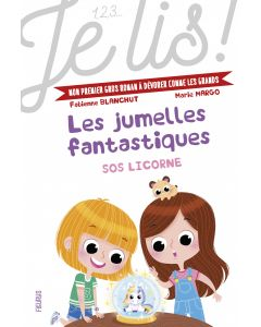 Les jumelles fantastiques - Tome 1 - SOS licorne