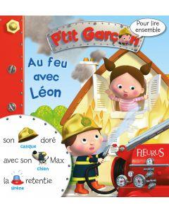 Au feu avec Léon le pompier