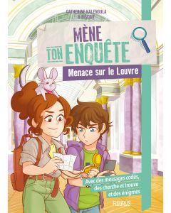 Mène ton enquête - Menace sur le Louvre