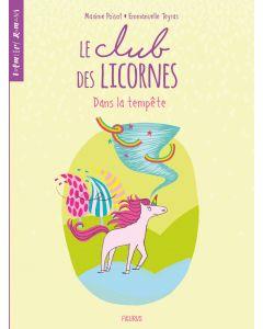 Le club des licornes - Tome 3 - Dans la tempête