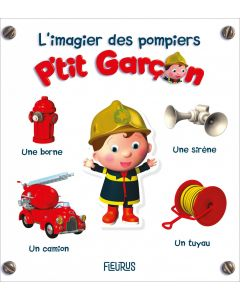 L'imagier des pompiers - P'tit Garçon