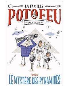 La famille Potofeu - Tome 3 - Le mystère des pyramides