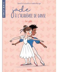 Jade à l'Académie de danse - Tome 3 - Le gala