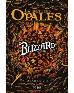 La quête des opales - Tome 2 - Blizzard