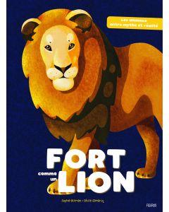Fort comme un lion