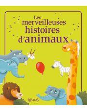 Les merveilleuses histoires d'animaux