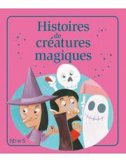 Histoires de créatures magiques