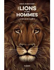 Des lions et des hommes - Tome 1 - Le refuge de Valrêve
