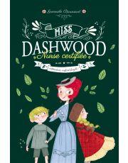 Miss Dashwood - Tome 2 - Attention, enfant fragile !