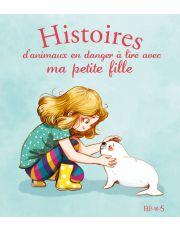 Histoires d'animaux en danger à lire avec ma petite fille