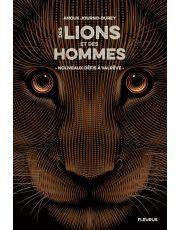 Des lions et des hommes - Tome 2 - Nouveaux défis à Valrêve