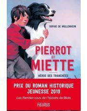 Pierrot et Miette. Héros des tranchées
