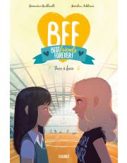 BFF - Tome 2 - Face à face