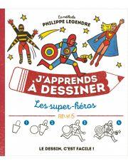 J'apprends à dessiner les super héros