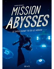 Mission Abysses