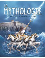 La mythologie. Histoires extraordinaires de dieux et de héros. NE