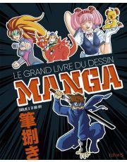 Le grand livre du dessin Manga