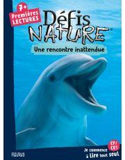 Défis nature - Premières lectures - Une rencontre inattendue