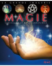 Magie, sorcellerie et dons surnaturels