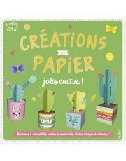 Créations en papier - Jolis cactus !