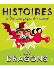 Histoires à lire avec papa et maman - Les dragons