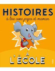 Histoires à lire avec papa et maman - A l'école