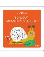 Bonjour, Monsieur escargot !