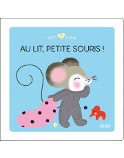 Au lit, petite souris !