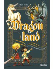 Dragonland - Tome 1 - Le secret de la vallée des dragons