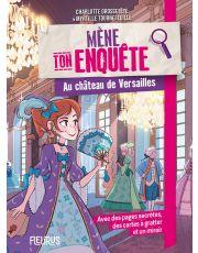 Mène ton enquête au château de Versailles