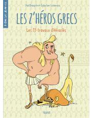 Les z'héros grecs - Tome 1 - Les 13 travaux d'Héraclès