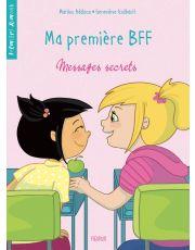 Ma première BFF - Tome 2 - Messages secrets