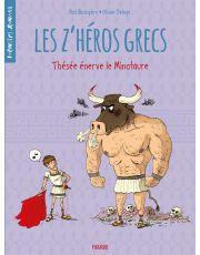 Les z'héros grecs - Tome 3 - Thésée énerve le minotaure
