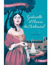 L'héritage des Renvers - Tome 2 - Gabrielle et l'heure du châtiment