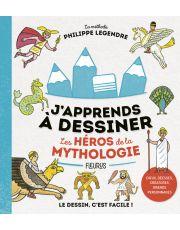 J'apprends à dessiner les héros de la mythologie
