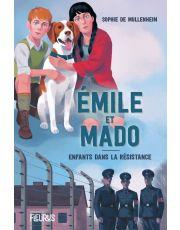 Emile et Mado. Enfants dans la Résistance