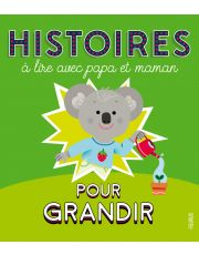 Histoires à lire avec papa et maman pour grandir