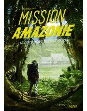 Mission Amazonie