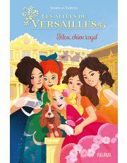 Dans les allées de Versailles - Tome 1 - Filou, chien royal