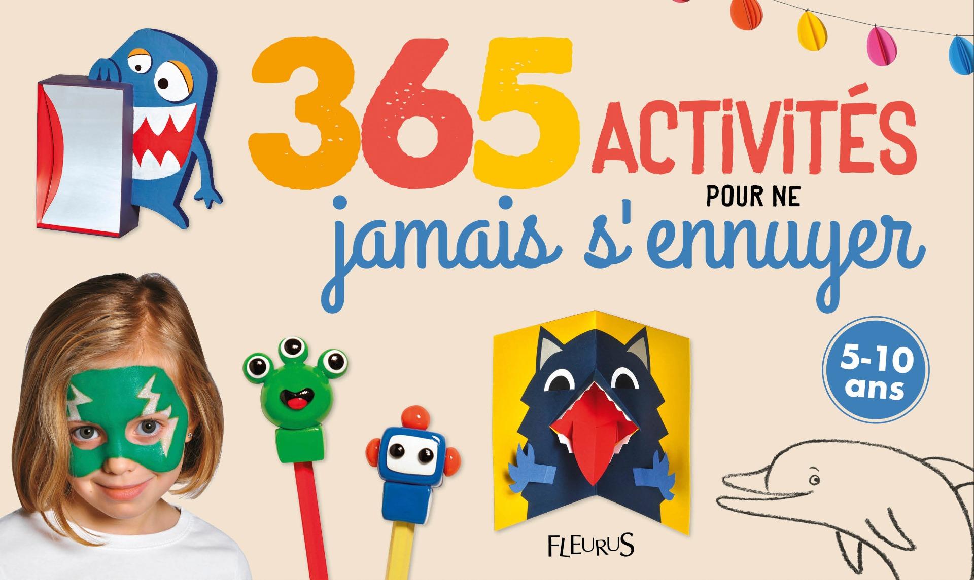 Couverture 365 activités pour ne jamais s'ennuyer, collectif