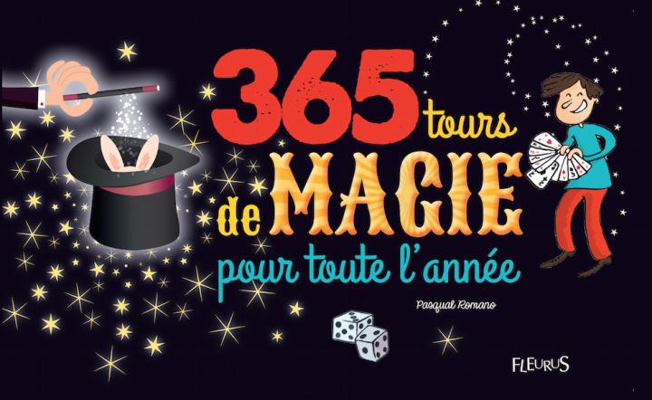 365 tours de magie pour toute l'année, de Pasqual Romano