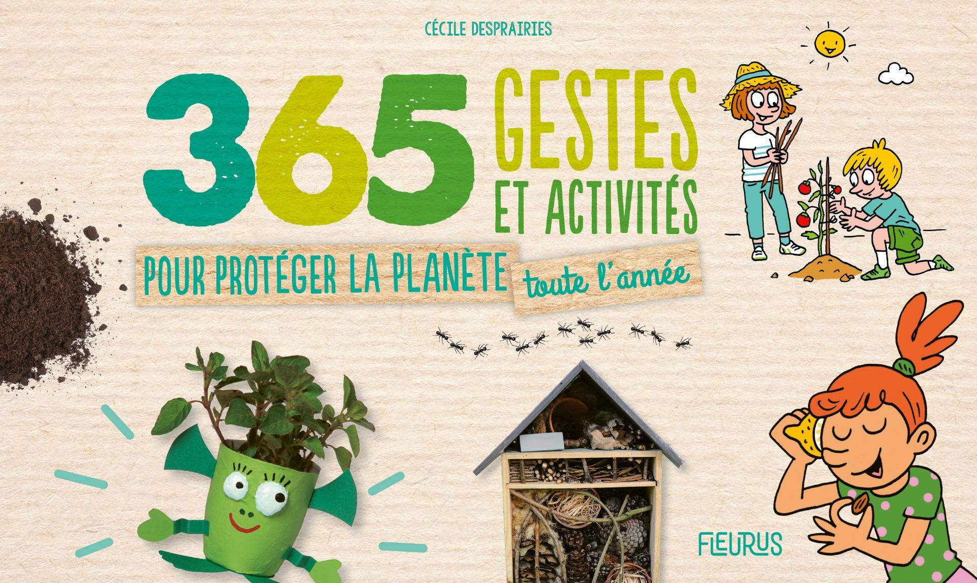 Couverture 365 gestes et activités pour protéger la planète toute l'année, de Cécile Desprairies